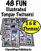 48 Illustrated S or R Tongue Twisters 6A!